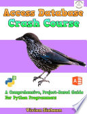 Access Database Crash Course