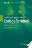 Ecology Revisited  : Reflecting on Concepts, Advancing Science