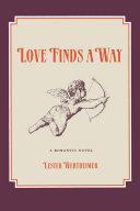 LOVE FINDS A WAY [Pdf/ePub] eBook