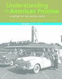 Understanding the American Promise  Volume 2