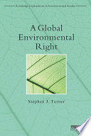 A Global Environmental Right