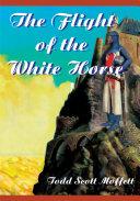 The Flight of the White Horse [Pdf/ePub] eBook