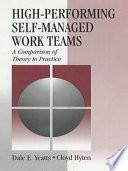 High Performing Self Managed Work Teams