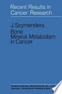 Bone Mineral Metabolism in Cancer