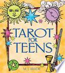"""""""Tarot for Teens"""" by Marie-Jeanne Abadie, M. J. Abadie"""