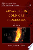 Advances in Gold Ore Processing Book
