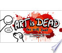 Art is Dead Book