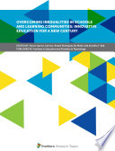 Overcoming Inequalities In Schools And Learning Communities Innovative Education For A New Century