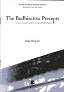 The Bodhisattva Precepts    Direction to Buddhahood