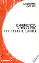 Experiencia y teología del Espíritu Santo