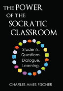 The Power of the Socratic Classroom