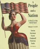 A People and a Nation: To 1877