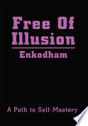 Free of Illusion