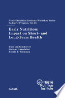 Early Nutrition  Impact on Short  and Long Term Health