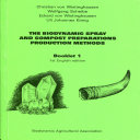 The Biodynamic Spray and Compost Preparations Production Methods, Booklet 1