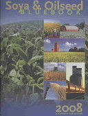 Soya And Oilseed Bluebook 2008 Book PDF