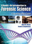 A Hands On Introduction to Forensic Science Book