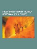 Films Directed by Ingmar Bergman