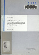 An Evaluation of Public sector sponsored Continuous Vocational Training Programs in East Germany