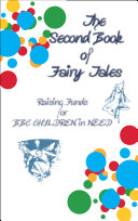 THE SECOND BOOK OF FAIRY TALES   Raising Funds for BBC Children in Need