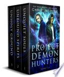 Project Demon Hunters  Books 1 3