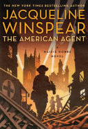 link to The American agent : a Maisie Dobbs novel in the TCC library catalog