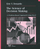 The Science of Decision Making