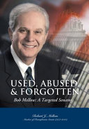 Used, Abused & Forgotten, Bob Mellow