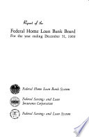Report of the Federal Home Loan Bank Board for the Year Ending ...