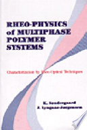 Rheo Physics of Multiphase Polymer Systems Book