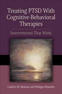 Treating PTSD with Cognitive behavioral Therapies