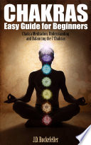 Chakras Easy Guide for Beginners