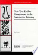 Non Tyre Rubber Components in the Automotive Industry