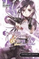 Sword Art Online 5: Phantom Bullet (light novel)