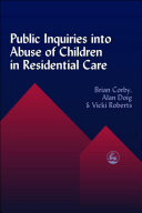 Public Inquiries into Abuse of Children in Residential Care