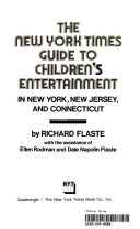 The New York Times Guide to Children s Entertainment