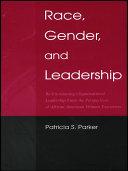 Race  Gender  and Leadership