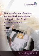 The Manufacture of Vacuum and Modified Atmosphere Packaged Chilled Foods Book
