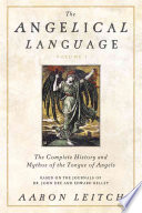 The Angelical Language  The complete history and mythos of the tongue of angels