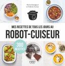 Pdf Mes recettes de tous les jours au robot cuiseur - 300 recettes Telecharger
