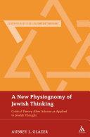A New Physiognomy of Jewish Thinking