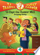 TJ Zaps the Rumor Mill #4: Stopping Gossip