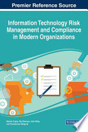 Information Technology Risk Management and Compliance in Modern Organizations Book