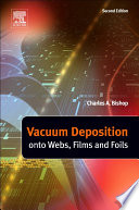Vacuum Deposition onto Webs  Films and Foils