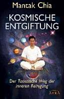 Kosmische Entgiftung: der taoistische Weg der inneren Reinigung