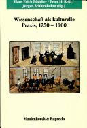 Wissenschaft als kulturelle Praxis  1750 1900