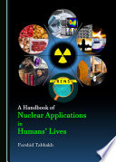 A Handbook of Nuclear Applications in Humans' Lives
