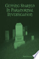 Getting Started in Paranormal Investigation