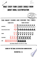 What Every Farm Leader Should Know about Rural Electrification