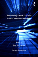 Reframing Dutch Culture: Between Otherness and Authenticity